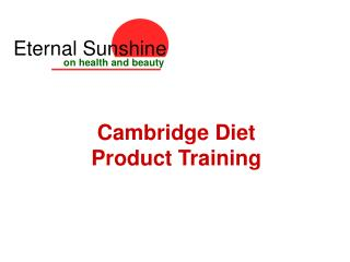 Cambridge Diet Product Training