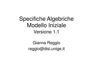 Specifiche Algebriche Modello Iniziale Versione 1.1