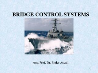 BRIDGE CONTROL SYSTEMS