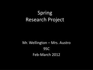 Spring Research Project