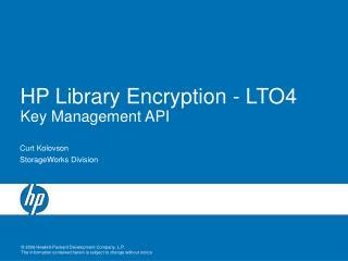 HP Library Encryption - LTO4   Key Management API