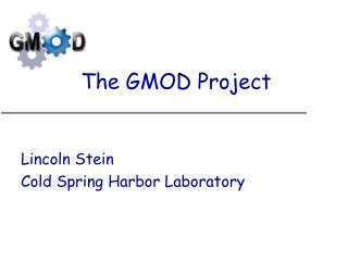 The GMOD Project
