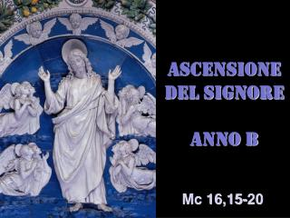 ASCENSIONE DEL SIGNORE ANNO B