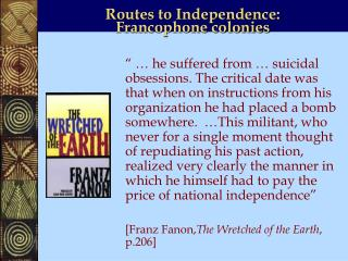 Routes to Independence:  Francophone colonies
