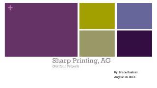 Sharp Printing, AG (Portfolio Project)