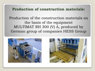 Production  of construction materials :
