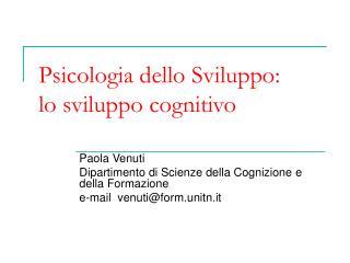 Psicologia dello Sviluppo: lo sviluppo cognitivo