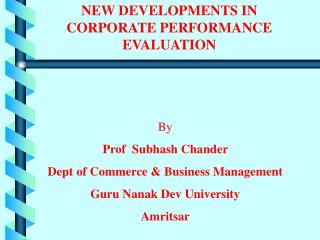 NEW DEVELOPMENTS IN  CORPORATE PERFORMANCE EVALUATION