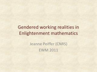 Gendered working realities  in  Enlightenment mathematics