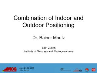 Combination of Indoor and Outdoor Positioning