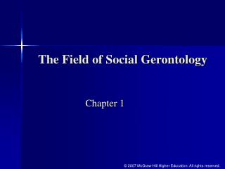 The Field of Social Gerontology