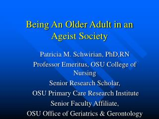 Being An Older Adult in an Ageist Society