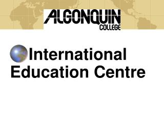 International Education Centre
