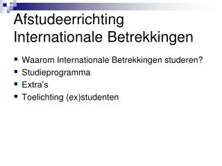 Afstudeerrichting Internationale Betrekkingen