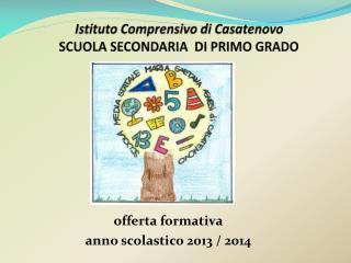 Istituto Comprensivo di  Casatenovo SCUOLA SECONDARIA   DI  PRIMO GRADO