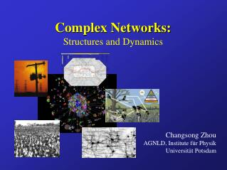 Complex Networks: Structures and Dynamics