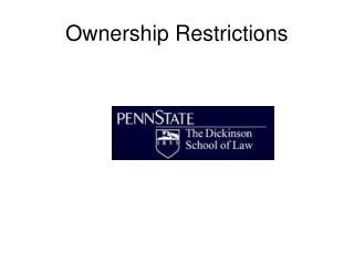 Ownership Restrictions