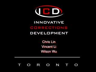 Chris Lin Vincent Li Wilson Wu
