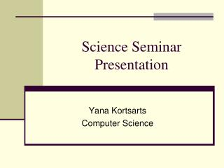 Science Seminar Presentation
