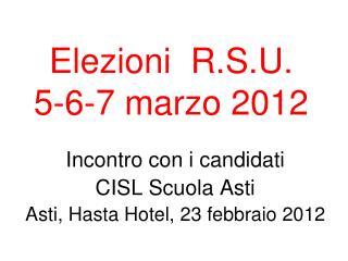Elezioni  R.S.U. 5-6-7 marzo 2012