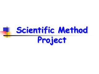 Scientific Method Project