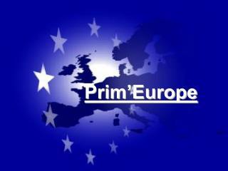 Prim'Europe