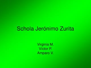 Schola Jerónimo Zurita