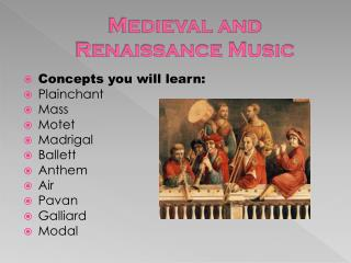 Medieval and Renaissance Music