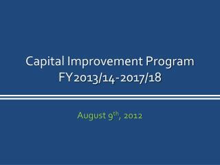 Capital Improvement Program FY2013/14-2017/18