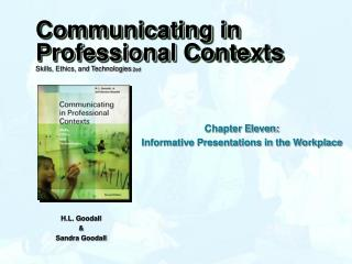 Chapter Eleven: Informative Presentations in the Workplace