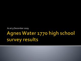 Agnes Water 1770 high school  survey results