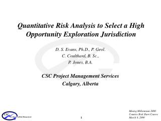 Quantitative Risk Analysis to Select a High Opportunity Exploration Jurisdiction