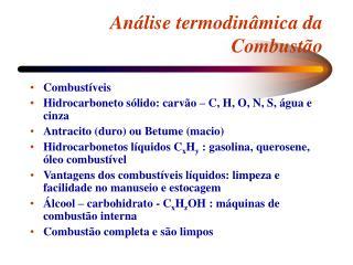 Análise termodinâmica da Combustão