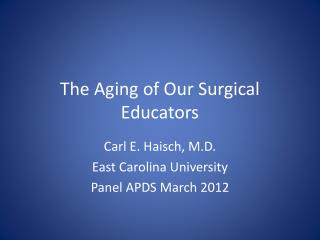 The Aging of Our Surgical Educators
