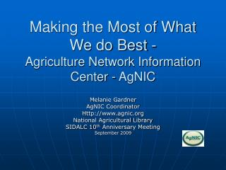 Making the Most of What We do Best -  Agriculture Network Information Center - AgNIC