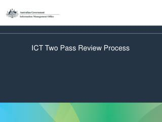 ICT Two Pass Review Process