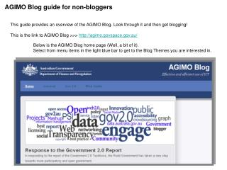 This guide provides an overview of the AGIMO Blog. Look through it and then get blogging!