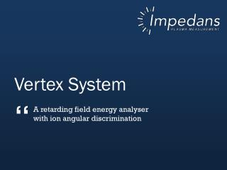 Vertex System