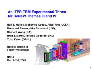 An ITER-TBM Experimental Thrust  for ReNeW Themes III and IV