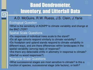 Band Dendrometer,  Inventory, and Litterfall Data