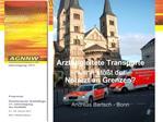 Arztbegleitete Transporte    wann st  t der  Notarzt an Grenzen   Andreas Bartsch - Bonn
