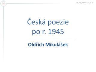Česká poezie  po r. 1945