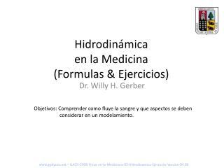 Hidrodinámica en la Medicina (Formulas & Ejercicios)
