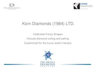 Korn Diamonds (1984) LTD.