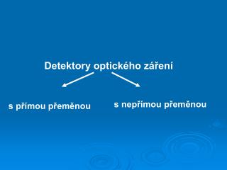 Detektory optického záření
