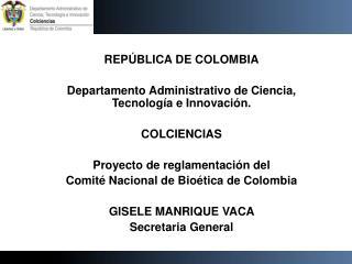 REPÚBLICA DE COLOMBIA Departamento Administrativo de Ciencia, Tecnología e Innovación.