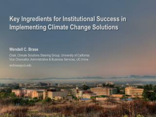 Key Ingredients for Institutional Success in Implementing Climate Change Solutions