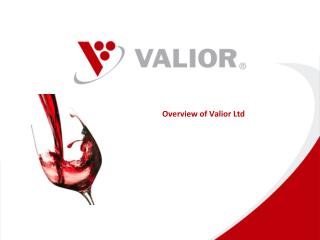 O verview  of  Valior Ltd