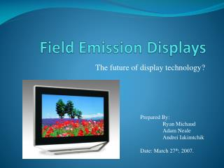 Field Emission Displays