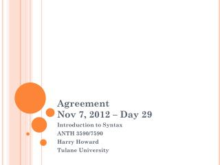 Agreement Nov 7, 2012 � Day 29